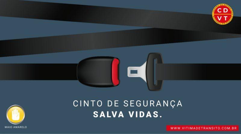 O cinto de segurança salva vidas.